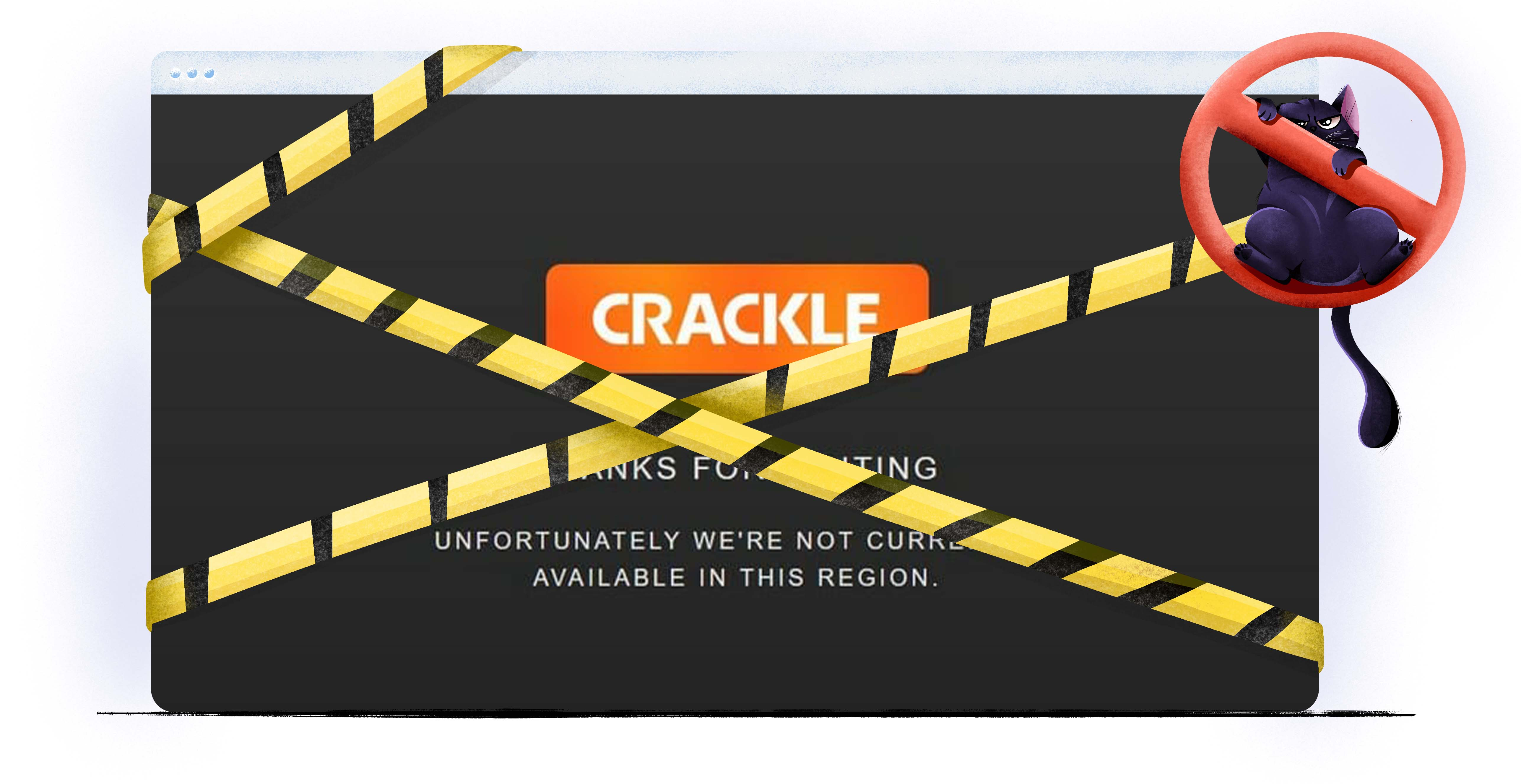 Crackle not available in your region