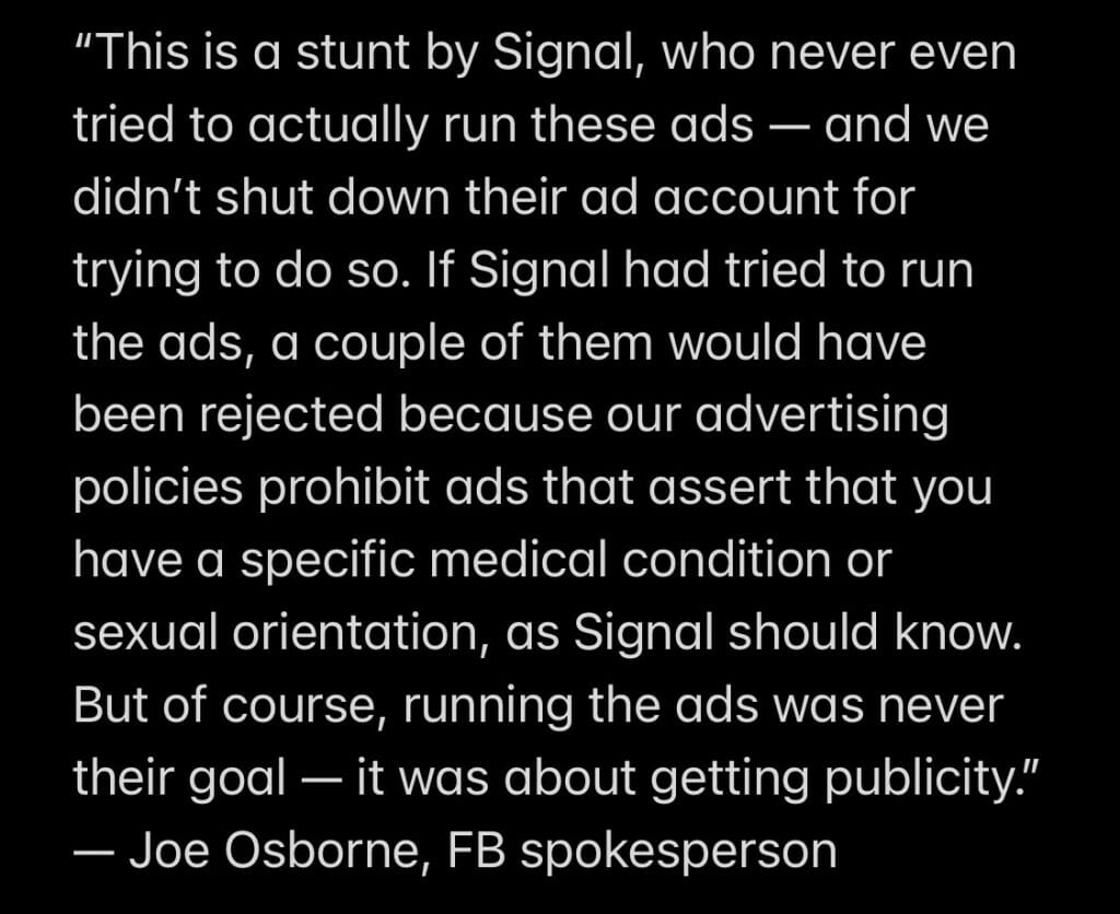 Facebook claims that Signal did not try to run the ads