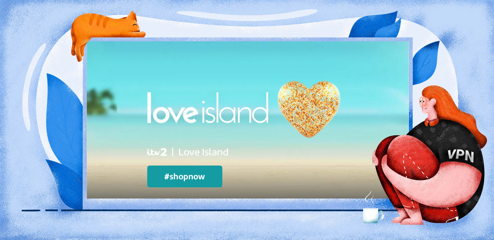 How to watch the British Love Island outside of the UK