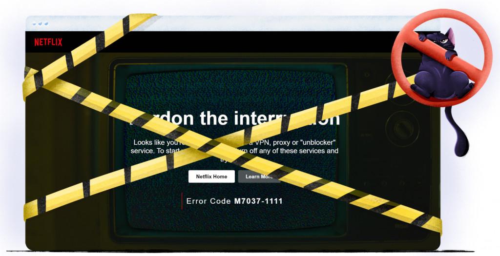 Netflix M7037-1111 VPN error code